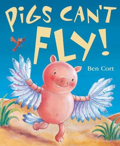9781848952102: Pigs Can't Fly!