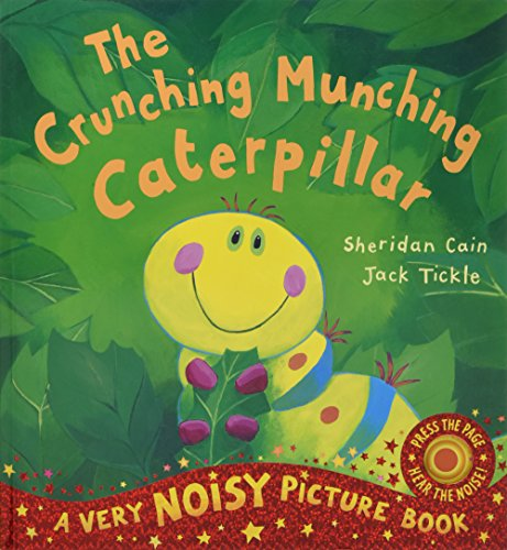 The Crunching Munching Caterpillar: Sheridan Cain