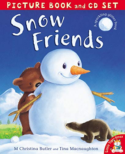 9781848952515: Snow Friends. M. Christina Butler and Tina Macnaughton