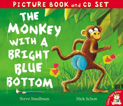9781848952829: The Monkey with a Bright Blue Bottom (Picture Book and CD Set)