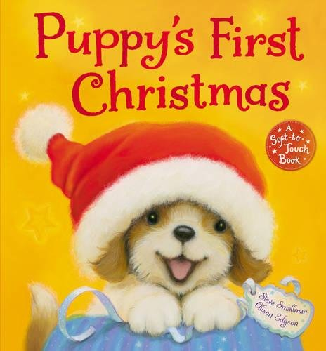 Puppy's First Christmas: Steve Smallman, Alison Edgson