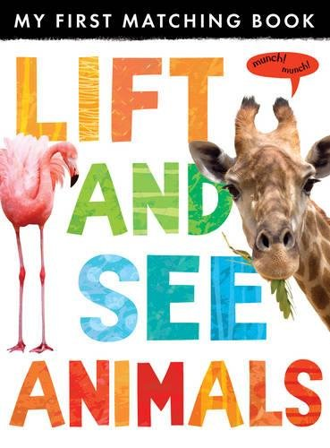 9781848956988: Lift and See: Animals