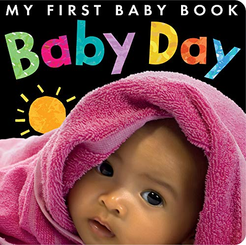 Baby Day (My First Baby Book): Little Tiger Press