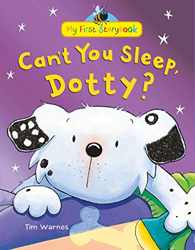9781848957350: Can't You Sleep, Dotty? (My First Storybook)