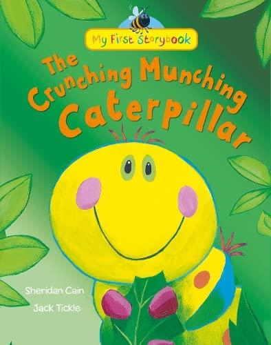 9781848957374: The Crunching Munching Caterpillar (My First Storybook)