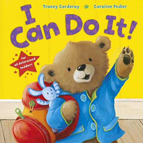 I Can Do It!: Corderoy, Tracey