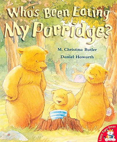 9781848958708: Whos Been Eating My Porridge