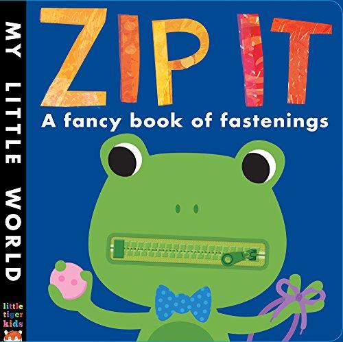 Zip it (My Little World): Galloway, Fhiona