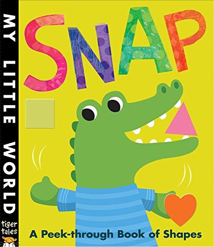 9781848959682: Snap: A peek-through book of shapes (My Little World)