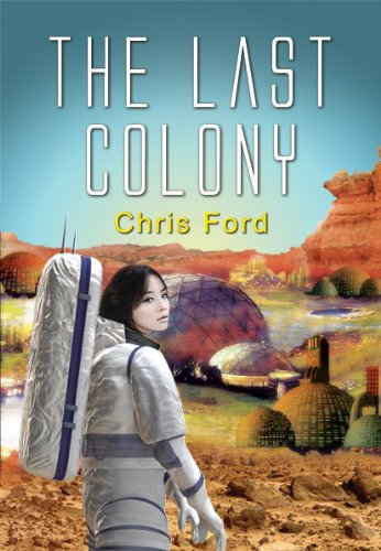 The Last Colony: Ford, Chris