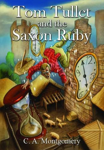 9781848971196: Tom Tullet and the saxon ruby