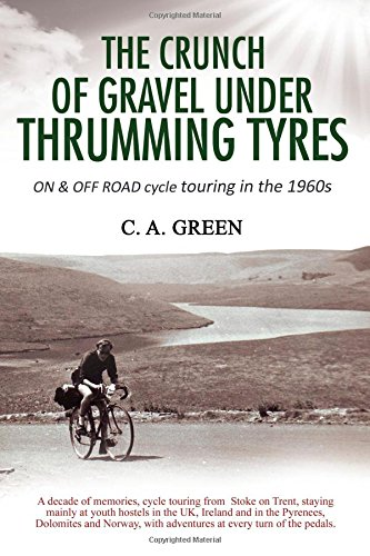 9781848972933: The Crunch of Gravel under Thrumming Tyres [Lingua Inglese]