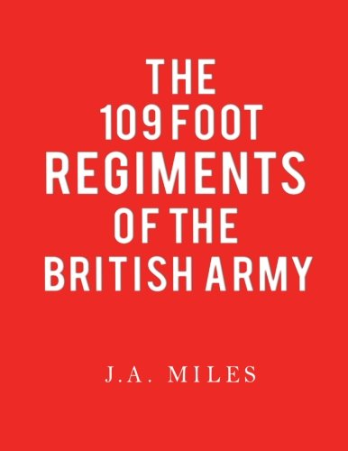 9781848973459: 109 Foot Regiments of the British Army