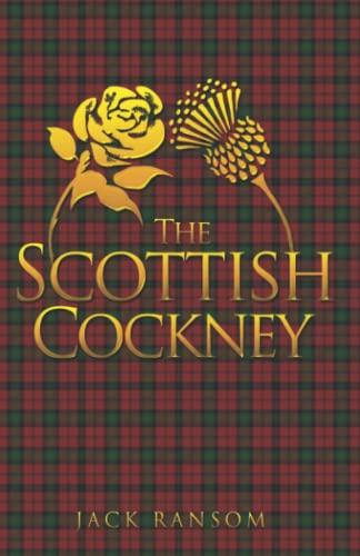 9781848974302: The Scottish Cockney
