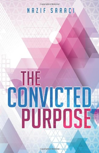 9781848974340: The Convicted Purpose