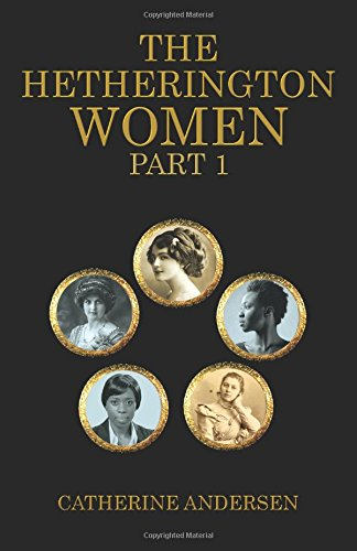 9781848974494: The Hetherington Women Part 1 (Volume 1)