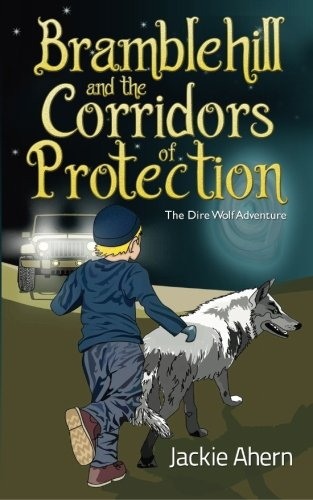 9781848975842: Bramblehill And The Corridors Of Protection: The Dire Wolf Adventure