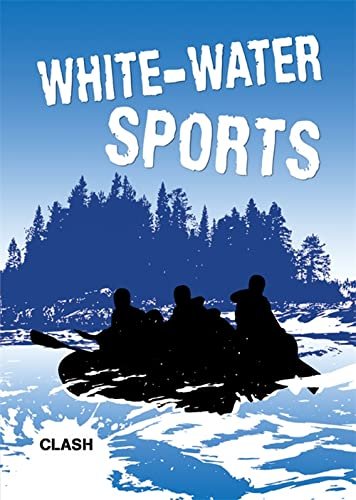 9781848981416: Clash Level 3: White-Water Sports