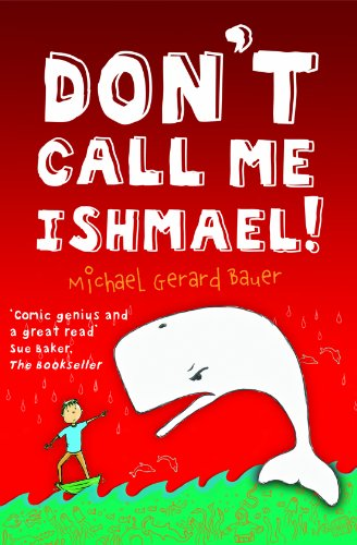 9781848982550: Don't Call Me Ishmael!