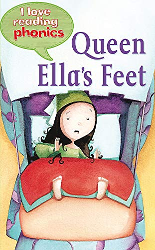 9781848983984: I Love Reading Phonics Level 3: Queen Ella's Feet
