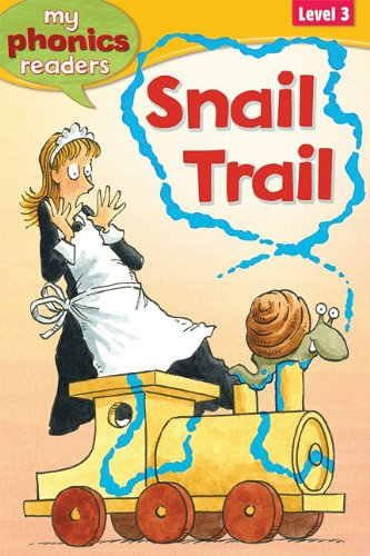 Snail Trail (My Phonics Readers: Level 3): Grindley, Sally