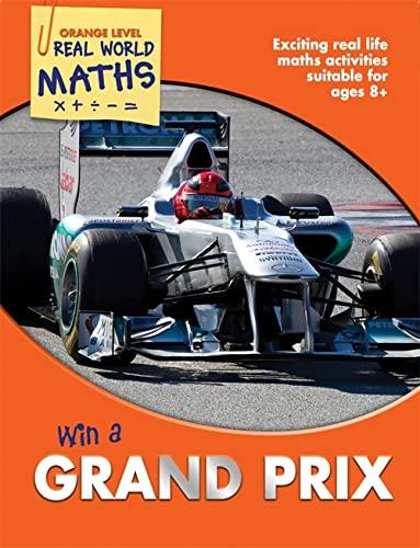 9781848985339: Win a Grand Prix. Wendy Clemson, David Clemson and Jonathan Noble (Real World Maths)