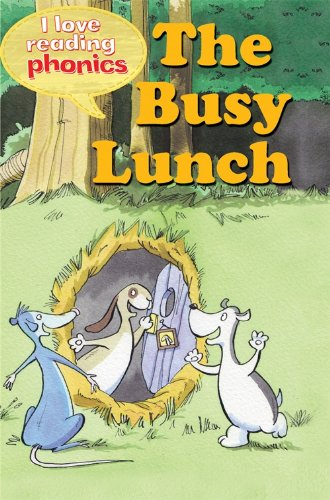 9781848985568: I Love Reading Phonics Level 2: The Busy Lunch