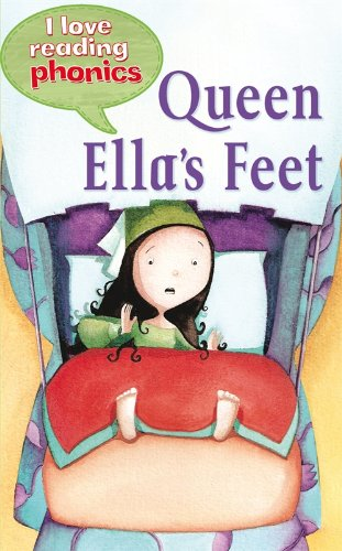 9781848986091: I Love Reading Phonics Level 3: Queen Ella's Feet