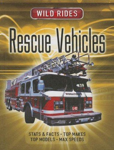 Rescue Vehicles (Wild Rides (New Forest Press)): Parrish, Margaret