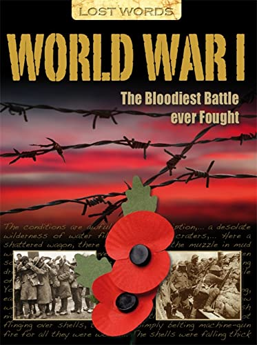 9781848986954: Lost Words World War I: The Bloodiest Battle Ever Fought