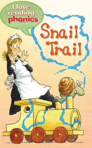 9781848987630: Snail Trail (I Love Reading Phonics Level 3)