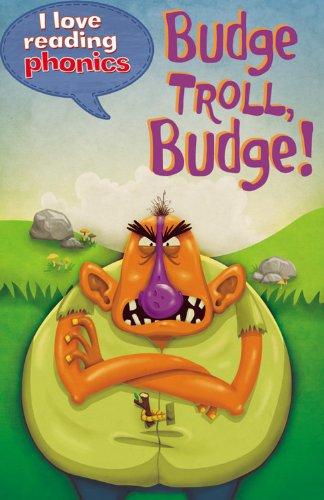 9781848987784: Budge Troll, Budge! (I Love Reading Phonics Level 5)