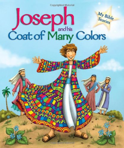 9781848988293: Joseph and his Coat of Many Colors (My Bible Stories)