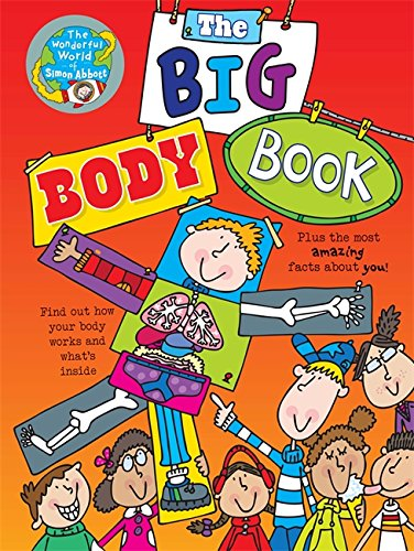 9781848989252: The Big Body Book: The Wonderful World of Simon Abbott