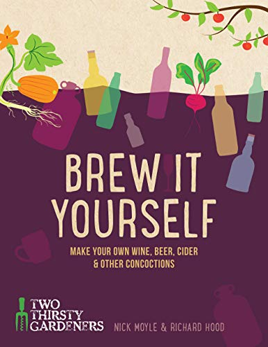 9781848992276: Brew It Yourself: Make your own beer, wine, cider and other concoctions