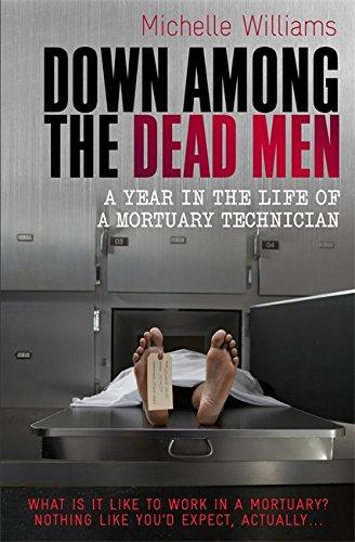 9781849010290: Down Among the Dead Men