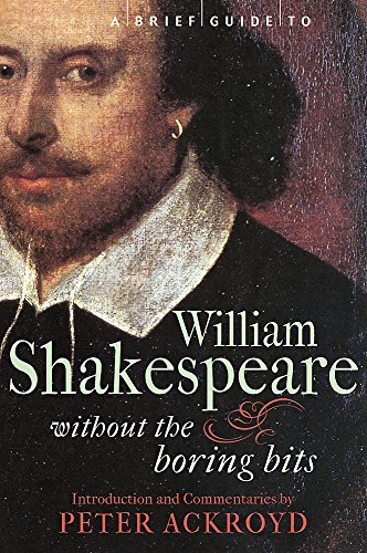 9781849010481: A Brief Guide to William Shakespeare (Brief Histories)