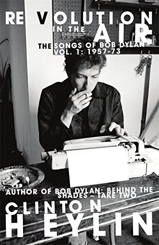 9781849010511: Revolution in the Air: The Songs of Bob Dylan 1957-1973