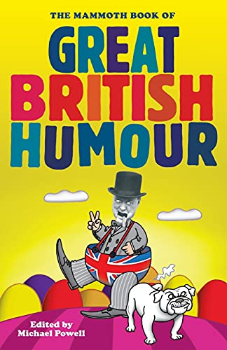 The Mammoth Book of Great British Humour: Michael Powell