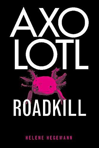 9781849010542: Axolotl Roadkill