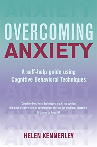 9781849010719: Overcoming Anxiety: A Books on Prescription Title (Overcoming Books)