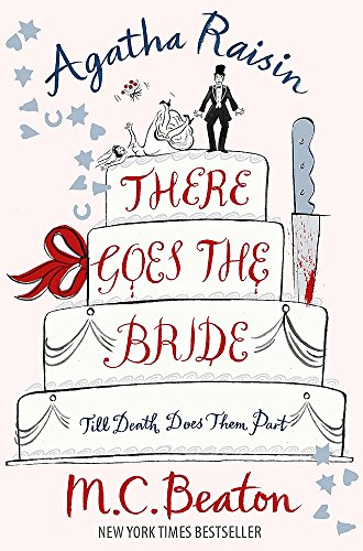 9781849010825: Agatha Raisin: There Goes The Bride