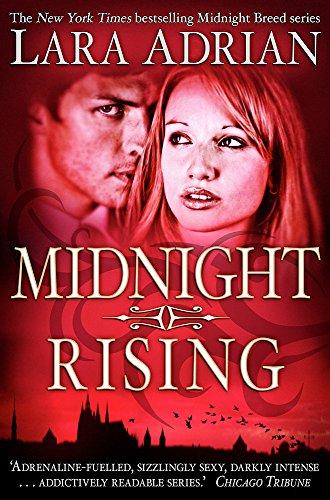 Midnight Rising (Midnight Breed): Lara Adrian
