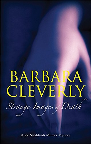 Strange Images of Death: Cleverly, Barbara