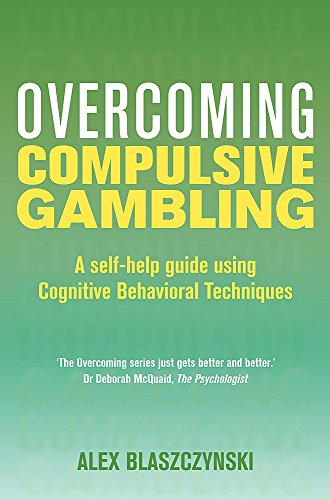 9781849011334: Overcoming Compulsive Gambling (Overcoming Books)
