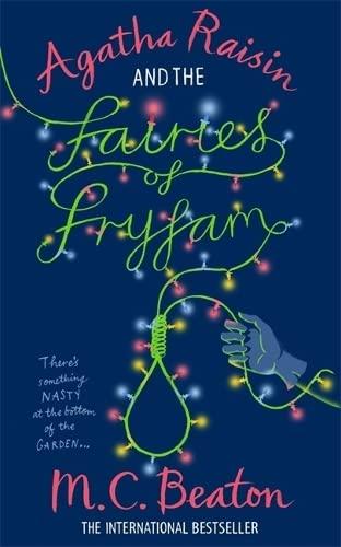 Agatha Raisin and the Fairies of Fryfam: Beaton, M.C.