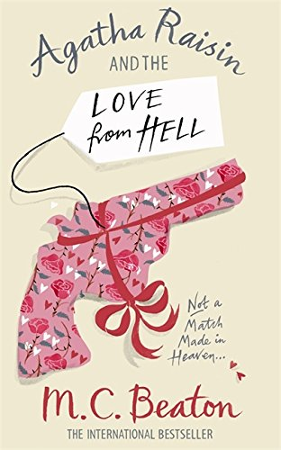 9781849011440: Agatha Raisin and the Love from Hell