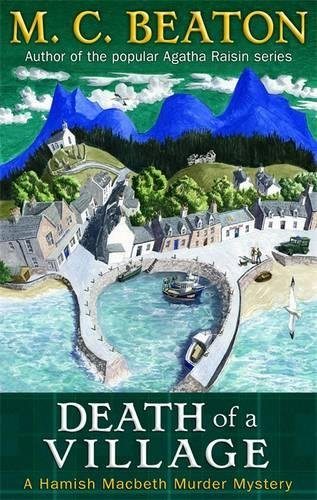 9781849012768: Death of a Village (Hamish Macbeth Murder Mystery)