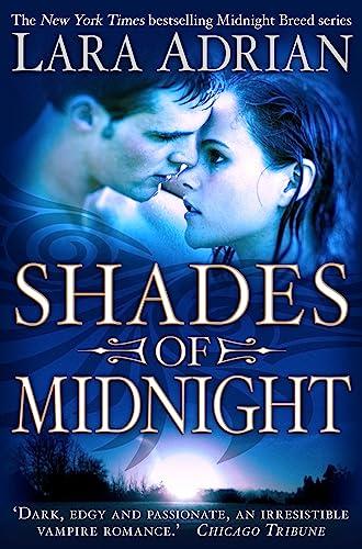 Shades of Midnight (Midnight Breed): Lara Adrian
