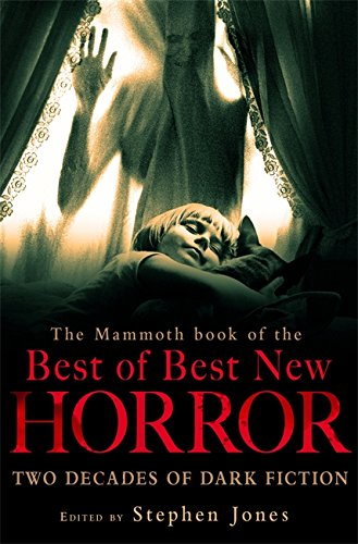 9781849013048: The Mammoth Book of the Best of Best New Horror